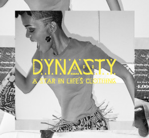 Dynasty - Star in Lifes Clothing