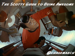 Scotty Guide to Being Awesome