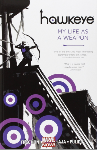 Hawkeye Vol 1 - My Life as a Weapon