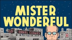 Daniel Clowes - Mister Wonderful