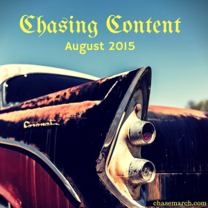 Chasing Content - Aug 2015