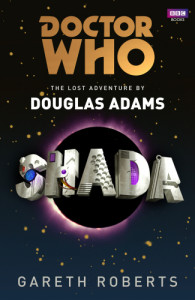 Doctor Who - Shada by Douglas Adams