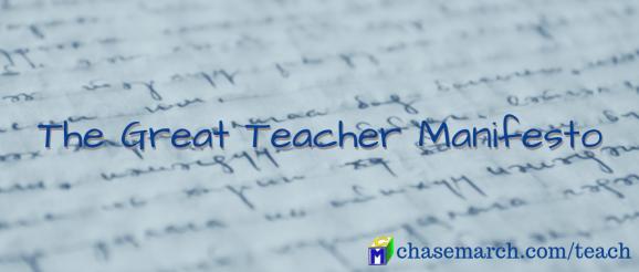 Great Teacher Manifesto