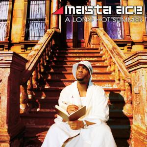 Masta Ace - Long Hot Summer