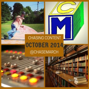 Chasing Content October