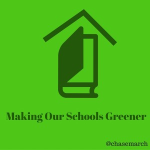 Making Our Schools Greener