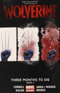Wolverine Three Months to Die Book 2