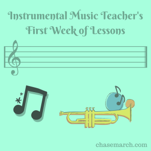 Instrumental Music Teacher's First Week