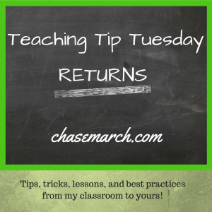 Teaching Tip Tuesday Returns