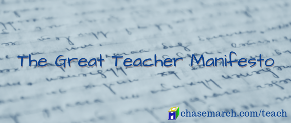 Great Teacher Manifesto
