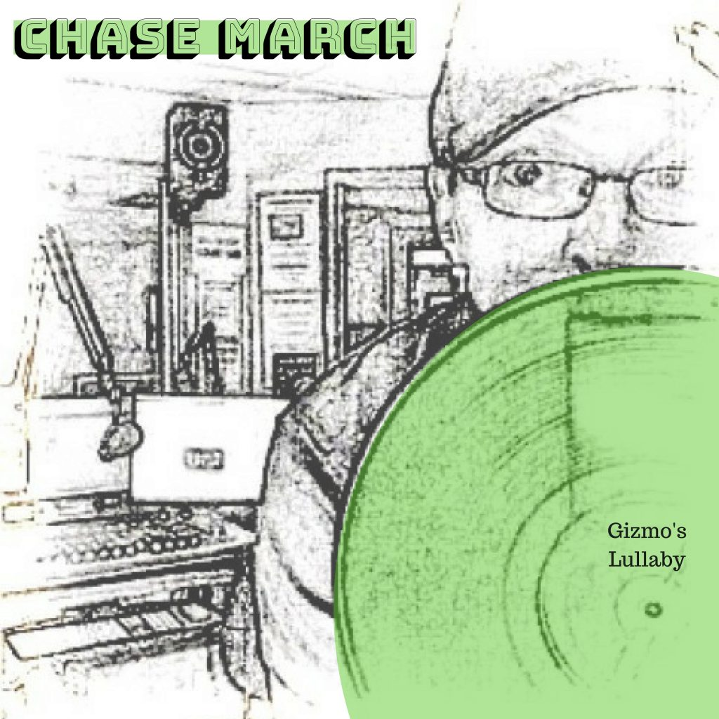 Chase March - Gizmo's Lullaby (1)