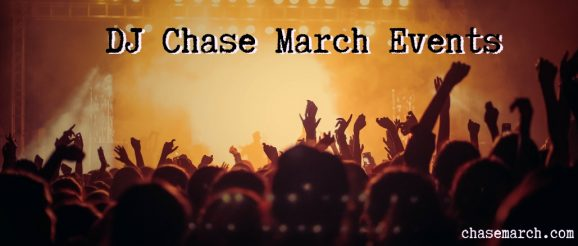 DJ Chase March Events