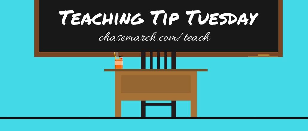 Teaching Tip Tuesday