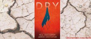 Dry - Shusterman (novel)