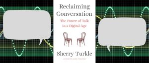 Reclaiming Conversation Book Review